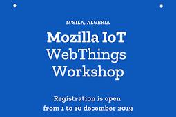 Mozilla IoT WebThings Workshop - M'sila, Algeria 2019