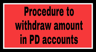 Procedure to withdraw amount in PD accounts