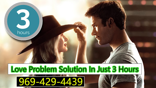 Love Problem Solution In Just 3 Hours World Famous Love Guru