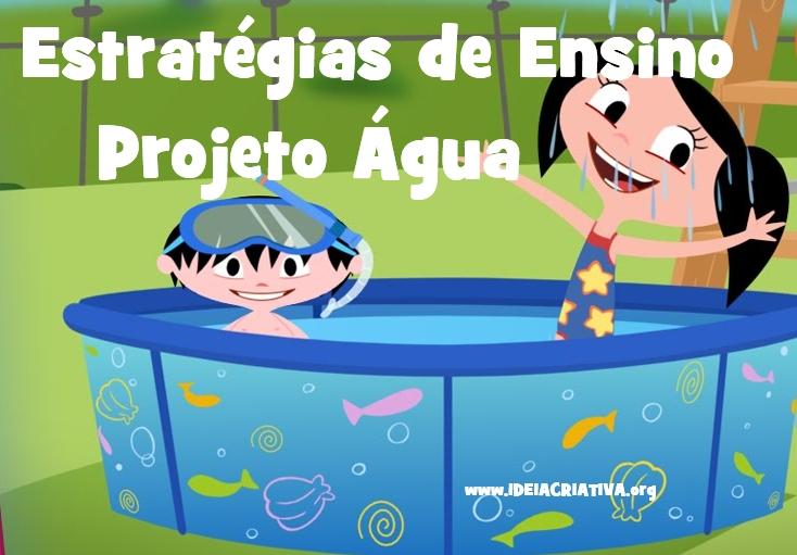 Top 10 Estratégias de Ensino Projeto Água Educação Infantil | Ideia  XC69