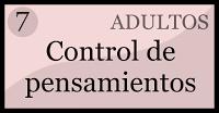 http://educarsinvaritamagica.blogspot.com.es/p/capitulo-7-control-de-pensamientos.html