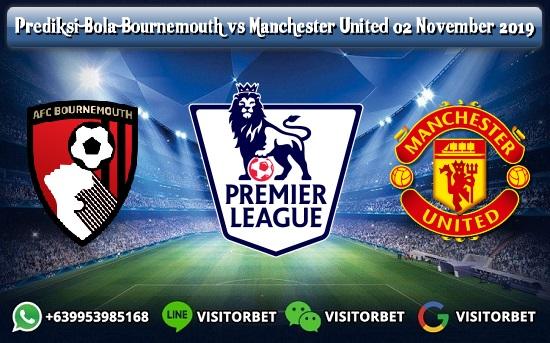 Prediksi Skor Bournemouth vs Manchester United 02 November 2019