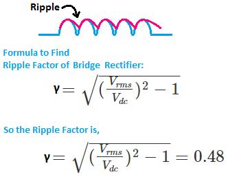 Ripple Factor of BridgeRectifier, Bridge rectifier ripple factor value