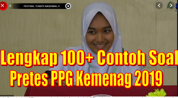 Lengkap 100+ Contoh Soal Pretes PPG Kemenag 2019