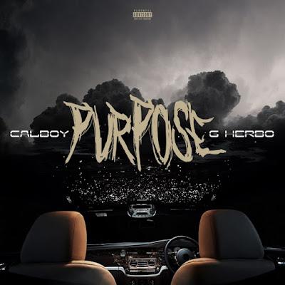 Calboy – Purpose ft. G Herbo Mp3 Free Download