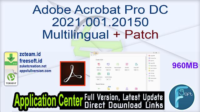 Adobe Acrobat Pro DC 2021.001.20150 Multilingual + Patch_ ZcTeam.id