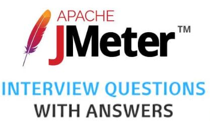 Top JMeter Interview Questions And Answers