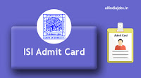 ISI Office Assistant Admit Card