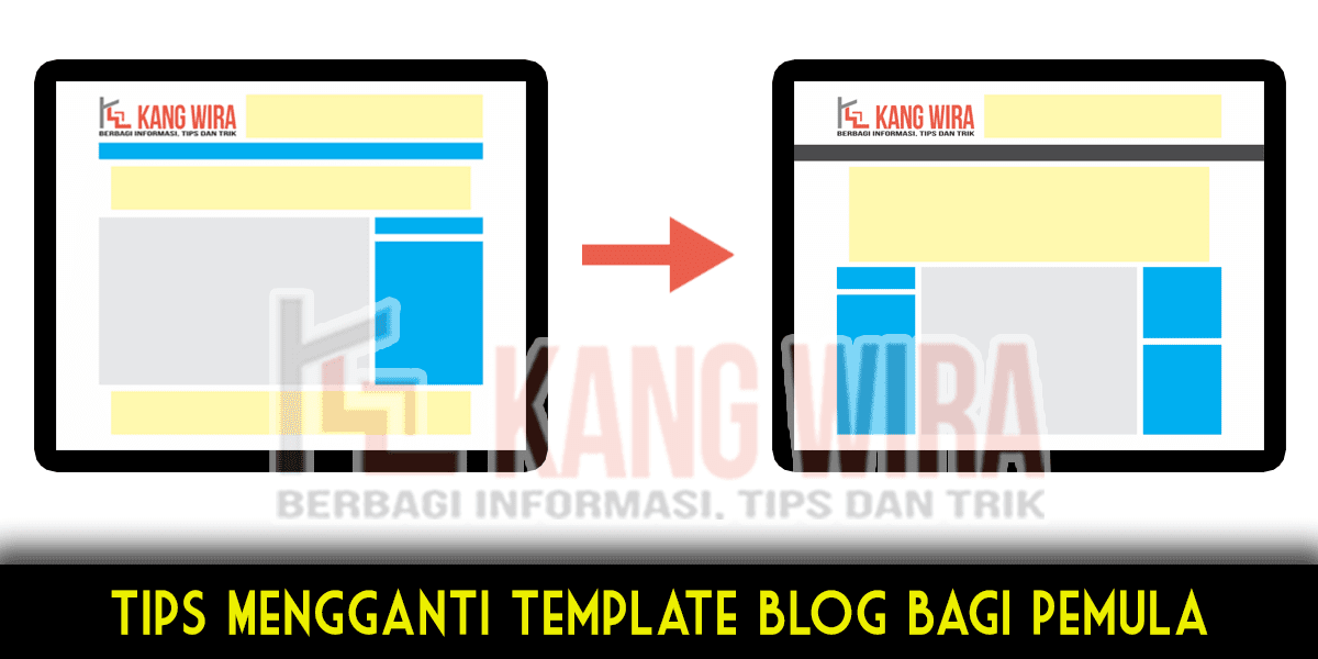 Tips Ganti Template Blog