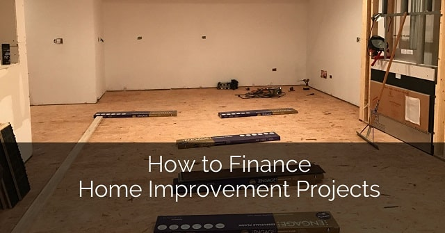 creative ways to fund home renovations how to finance house improvement projects