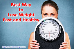 Best Way to Lose Weight Fast and Healthy