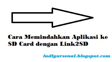 Cara Memindahkan Aplikasi ke SD Card dengan Link2SD