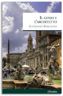Il genio e l'architetto - Alessandro Borgogno, L'erudita