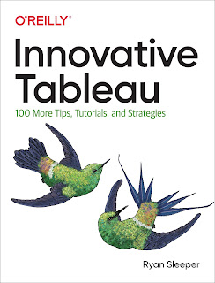 Innovative Tableau: 100 More Tips, Tutorials, and Strategies PDF