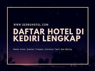 Daftar Semua Hotel Di Kediri