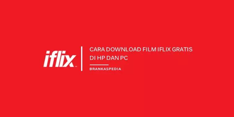 Cara Download Film di iFlix Gratis