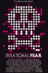 Irrational Fear (2017) Stream Online
