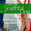 The Faithful One: Billionaire Bride Pact Romance by: Cami Checketts