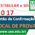 Cartão de confirmação para o Vestibular e o Sistema de Ingresso Seriado (SIS) da UEA