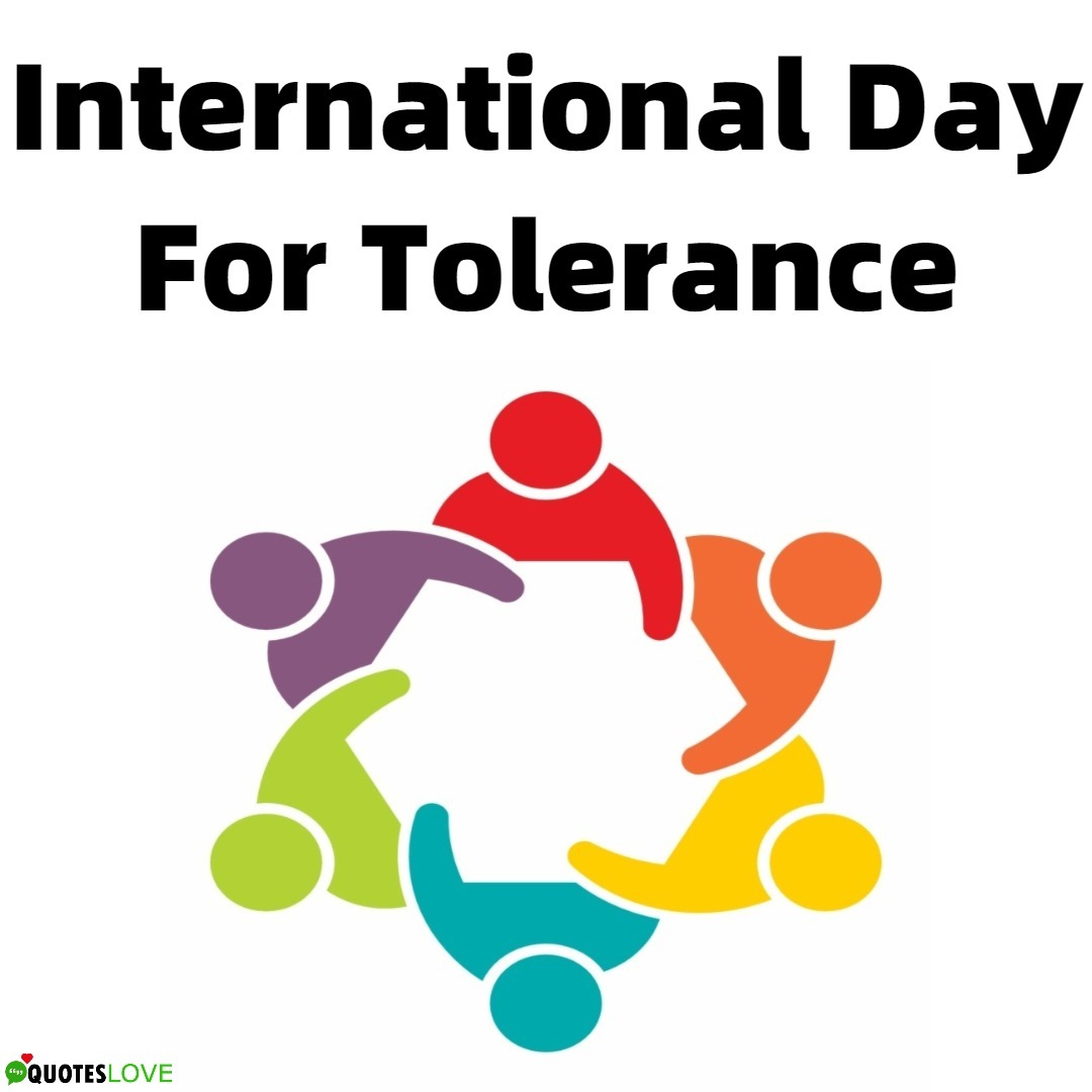 International Day For Tolerance Quotes 2019