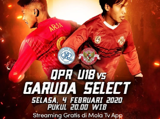 Nonton Live Streaming QPR vs Garuda Select Mola TV Gratis