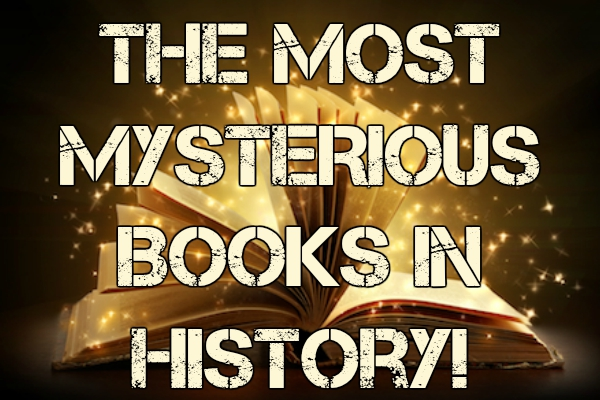 The Most MYSTERIOUS BOOKS In History!
