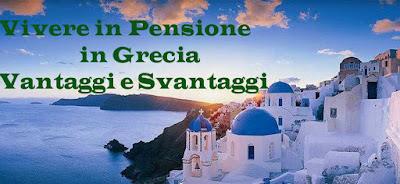 Trasferirsi a vivere in Pensione Grecia: vantaggi, svantaggi documenti consigli utili