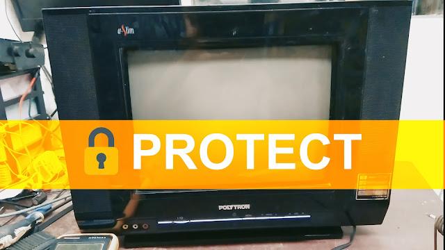 Mengatasi TV Polytron U-Slim Tabung Mati Protect
