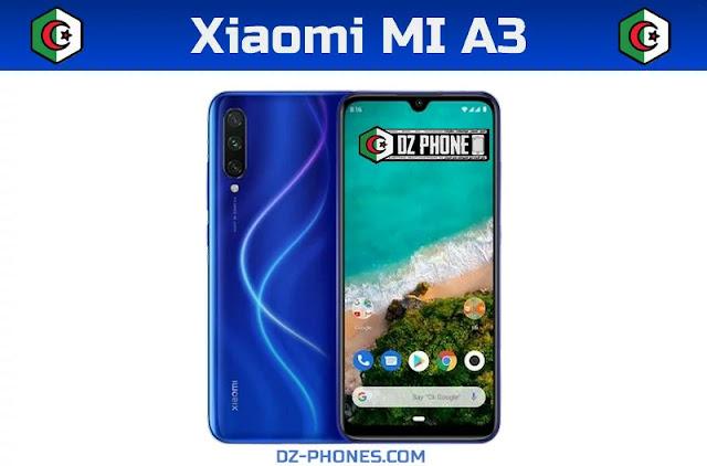 سعر هاتف شاومي mi A3 في الجزائر  PRIX XIAOMI MI A3 EN ALGERIE