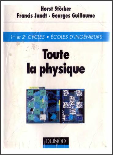 Livre : Toute la physique - Georges Guillaume, Horst Stöcker, Francis Jundt