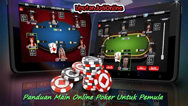 Panduan Cara Main Judi Poker Online Untuk Pemula