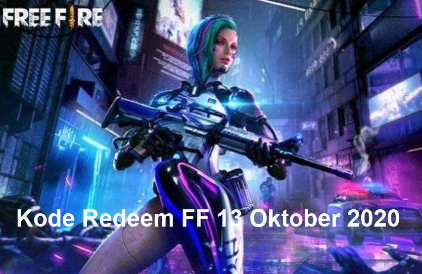 Kode Redeem FF 13 Oktober 2020