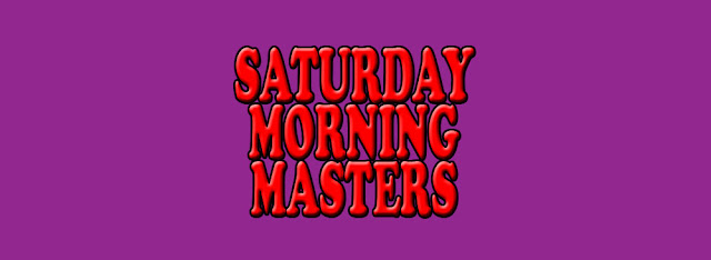Saturday Morning Masters