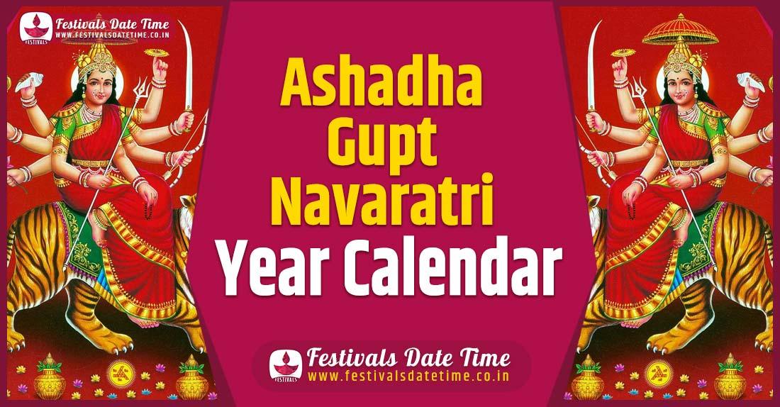 Ashadha Gupt Navaratri Year Calendar, Ashadha Gupt Navaratri Festival Schedule