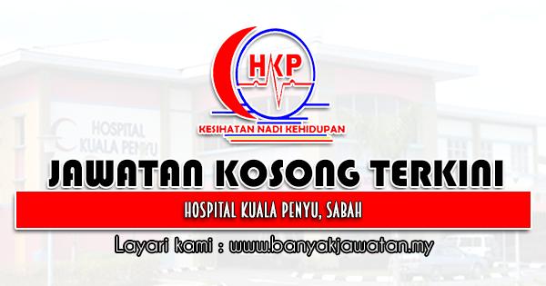 Jawatan Kosong 2021 di Hospital Kuala Penyu, Sabah