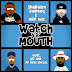 "Shabaam Sahdeeq x Nick Wiz Ft. UG & DV Alias Khryst - ""Watch Ya' Mouth"""