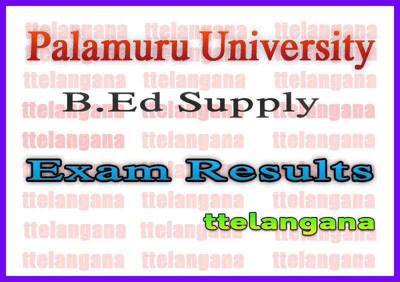 Palamuru University BEd Supply Exam Results