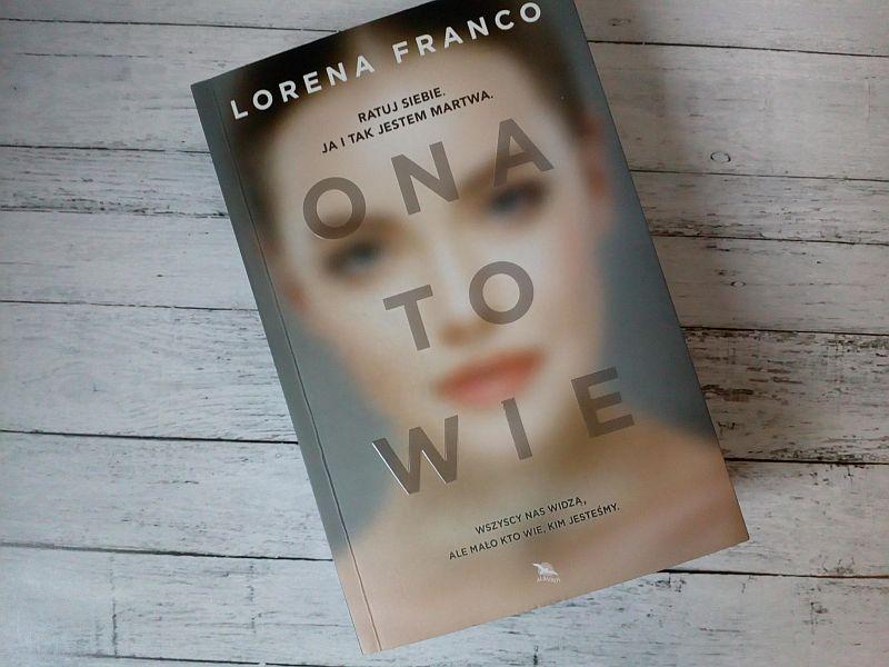 Ona to wie | Lorena Franco