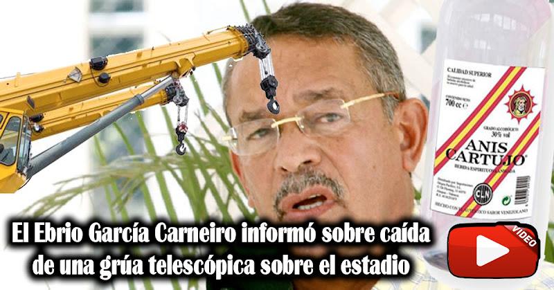 El Ebrio García Carneiro informó sobre caída de una grúa telescópica sobre el estadio
