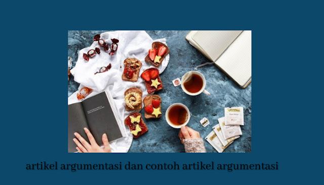 artikel argumentasi dan contoh karangan argumentasi