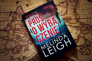 """Melinda Leigh - """"Proś o wybaczenie"""" Morgan Dane #1"""