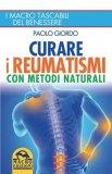 Curare reumatismi con metodi naturali ebook