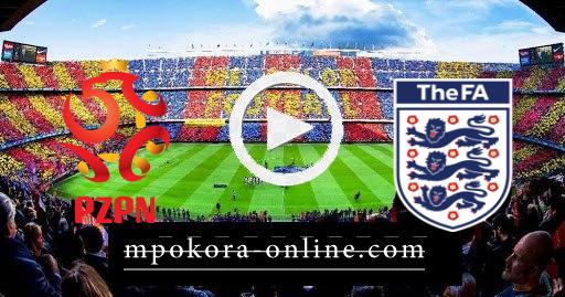 مشاهدة مباراة إنجلترا وبولندا بث مباشر كورة اون لاين 31-03-2021 تصفيات كأس العالم
