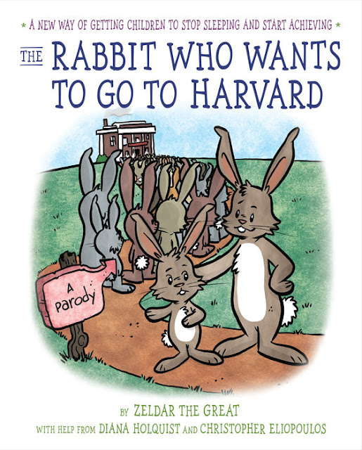 http://www.penguinrandomhouse.com/books/538520/the-rabbit-who-wants-to-go-to-harvard-by-diana-holquist-illustrated-by-christopher-eliopoulos/9780399539282/