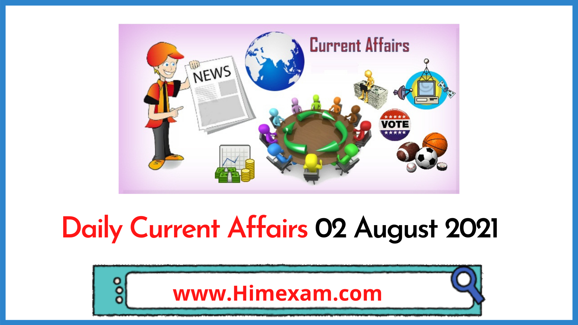 Daily Current Affairs 02 August 2021