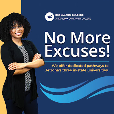 Poster featuring a young woman smiling at camera.  Rio Salado logo.  Text: No More Excuses.  We offer dedicated pathways to Arizona's three in-state universities
