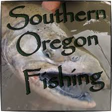 Southern Oregon Fishing Reports