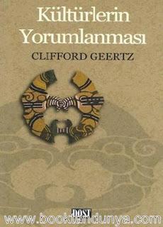 Clifford Geertz - Kültürlerin Yorumlanması