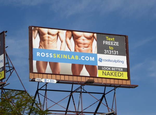 Ross Skin Lab Coolsculpting Look better naked billboard