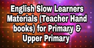English Slow Learners Materials (Teacher Hand books) for Primary & Upper Primary   A slow learner is one who learner at a slower than average rate. The causes of slow learning are low intellectual learning and personal factors such as illness and absence from school, The environmental factors also contribute to this slow learning    What you can do to help your child    Keep assignments and homework sessions short. ...  Be accessible. ...  Ask questions such as 'what does that word mean? ...  Read to your child.  Be patient and consistent.  Do not allow them to give up on their work or themselves.   Don't be overprotective.